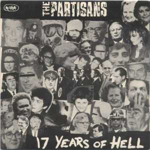 Portada del single '17 Years of Hell' de the Partisans, editado por No Future