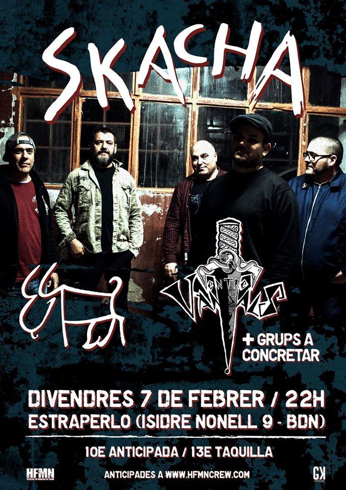 Cartel del concierto de Skacha + Entre Vandals @ Estraperlo Club, Badalona, el viernes 7 de febrero de 2020