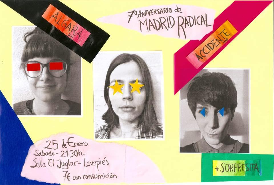 Cartel del 7º Aniversario Madrid Radical: Accidente + Algara + sorpresa @ El Juglar, el sábado 25 de enero de 2020