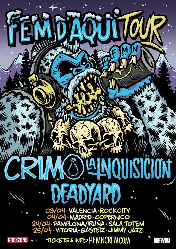 Gira Fem D'Aquí con CRIM, La Inquisición y Deadyard con conciertos en Valencia, Madrid, Pamplona y Vitoria Gasteiz en abril de 2020