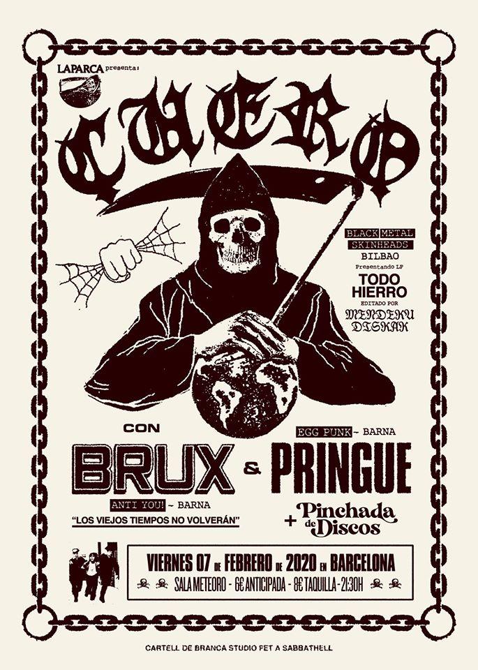 Cartel del concierto de Cuero, Brux y Pringue @ Meteoro, Barcelona, el viernes 7 de febrero de 2020