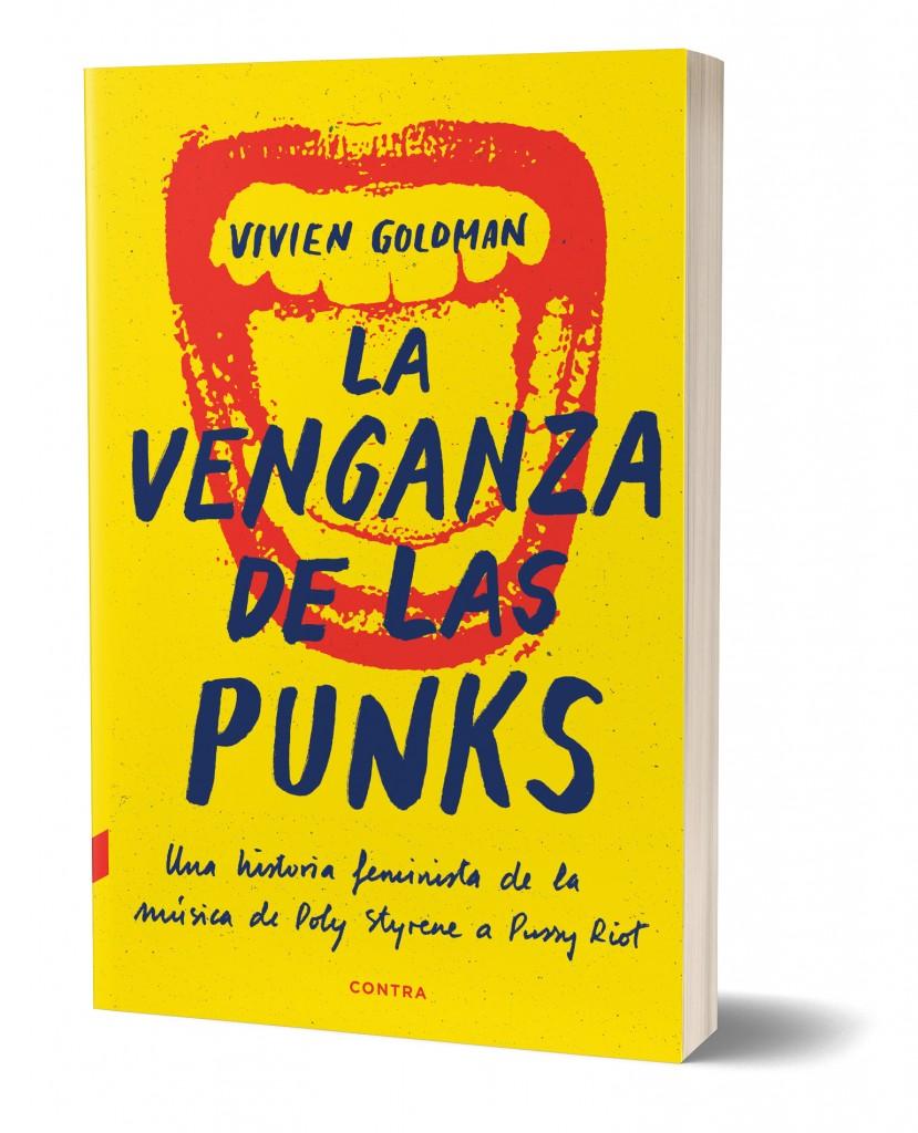 Editorial Contra publica la versión en castellano del libro 'La venganza de las punks' de Viviene Goldman