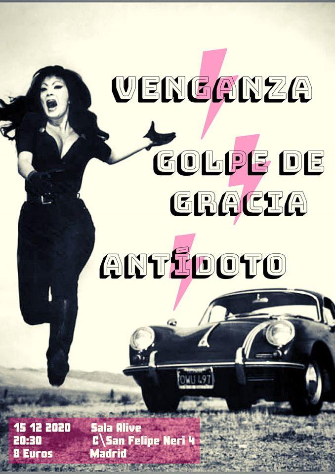 Cartel del concierto de Venganza + Antídoto + Golpe de Gracia @ Sala Alive, Madrid, el sábado 15 de febrero de 2020.
