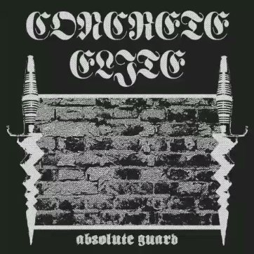 'Absolute Guard', nuevo EP de Concrete Elite (Oi! The Boat / Rebellion Records, 2020)