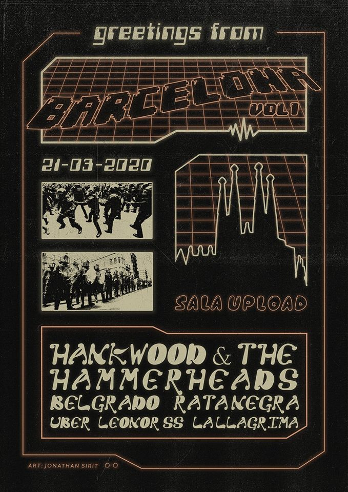 Cartel Greetings From Barcelona Vol. 1 @ Sala Upload, Barcelona, el 21 de marzo de 2020 con Hank Wood & The Hammerheads, Belgrado, Rata Negra, Über, Leonor SS y La Llàgrima