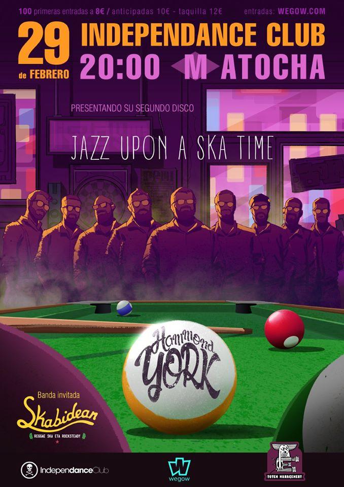 Cartel del concierto de Hammond York y Skabidean @ Independance Club, Madrid, el sábado 29 de febrero de 2020