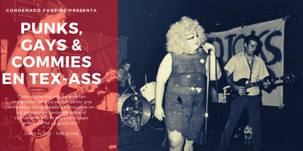 'Punks, gays y commies en Tex-Ass', artículo publicado en Condenado Fanzine sobre el hardcore punk en Texas entre 1979 y 1985