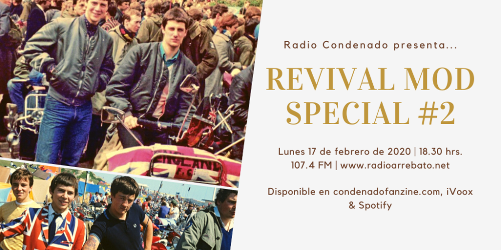 Radio Condenado #19 | Revival Mod Special #2 - UK (1984-1990)