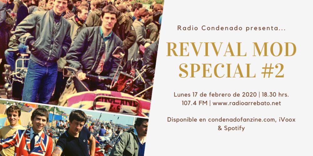 Radio Condenado #19 | Revival Mod Special #2 - UK (1984-1990)