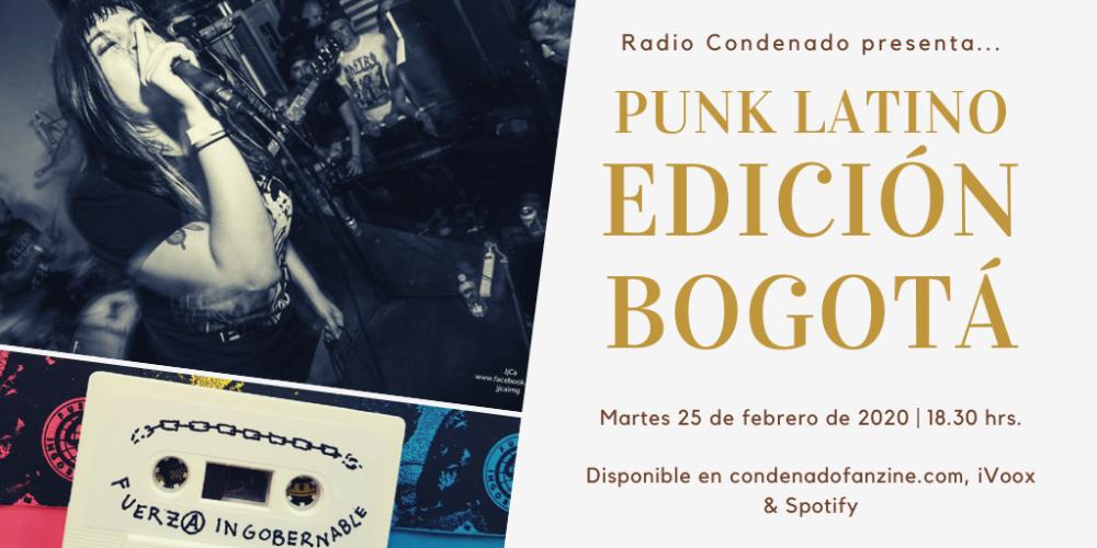 Radio Condenado #20 | Punk Latino #2: Bogotá, dedicado a la escena punk y hardcore de la capital colombiana
