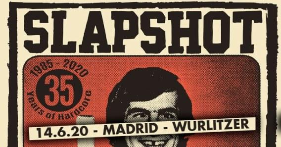 Cartel concierto de Slapshot en Madrid (Wurlitzer Ballroom | domingo 14 de junio de 2020)