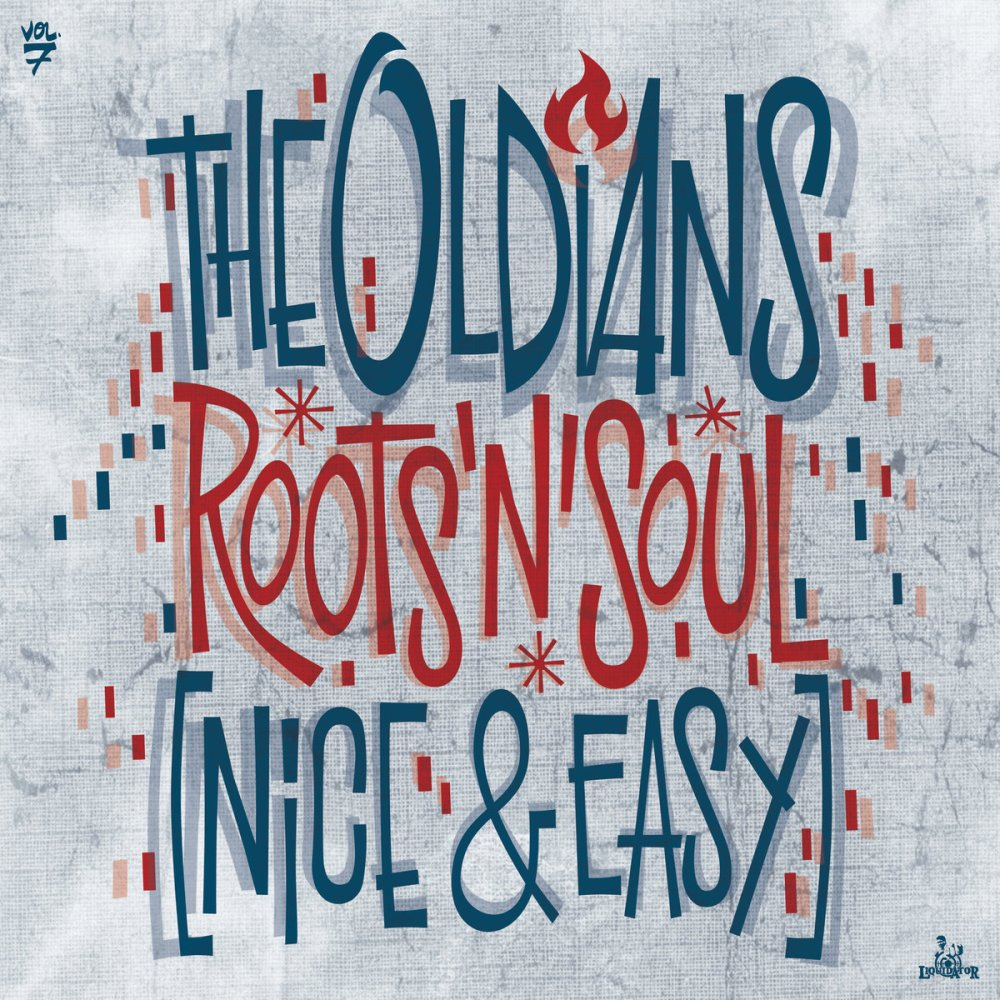 Nuevo disco de The Oldians: 'Roots'n'Soul (Nice & Easy)' (Liquidator, 2020)