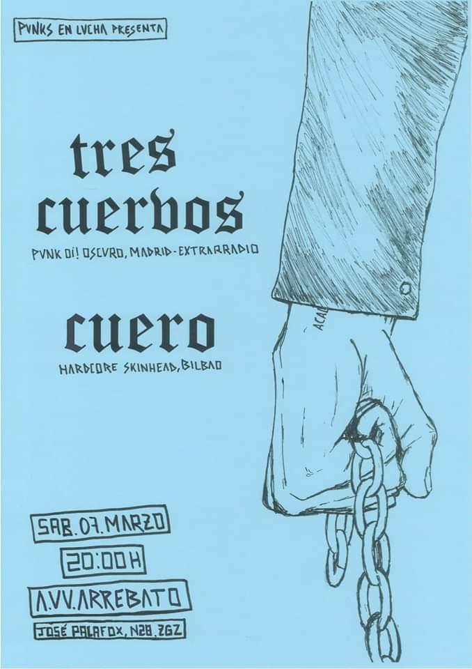 Cartel del concierto de Cuero + Tres Cuervos @ Arrebato, Zaragoza, el sábado 7 de marzo de 2020