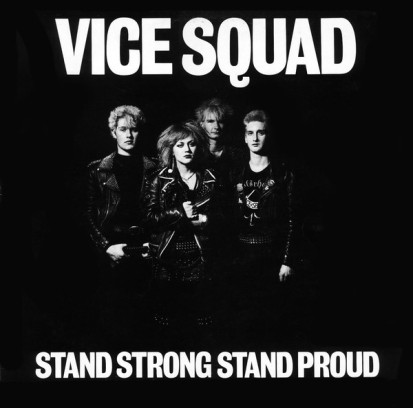 vice-squad-stay-proud-stay-strong