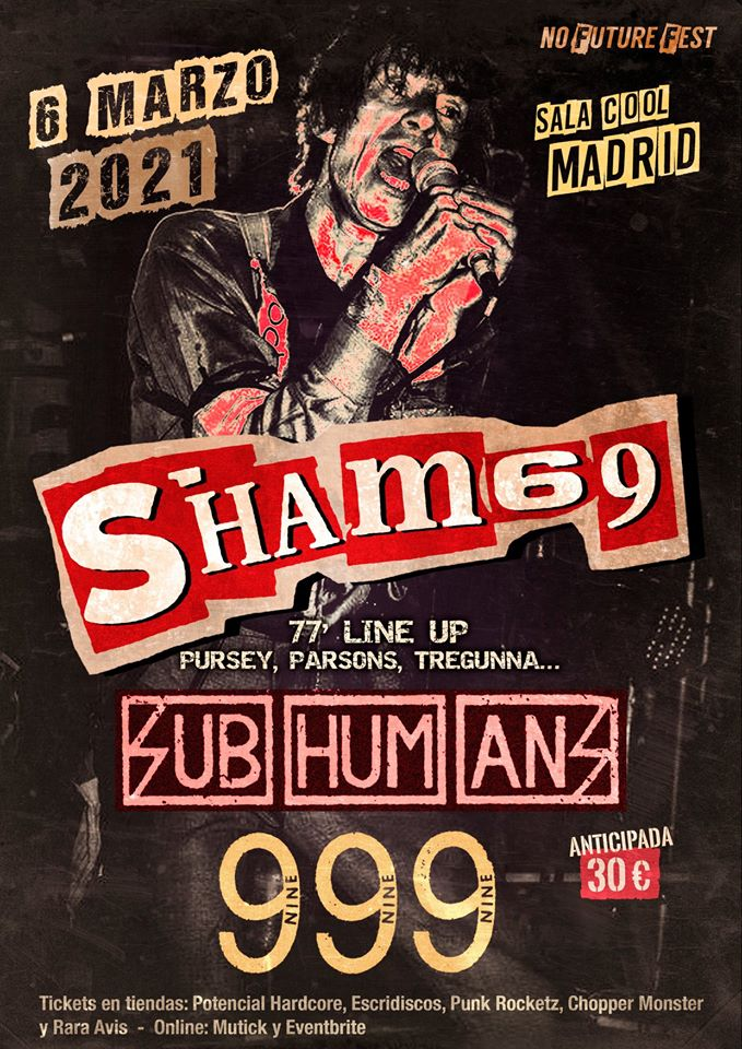 Sham 69 + Subhumans + 999 @ Sala Cool, Madrid, el sábado 6 de marzo de 2020