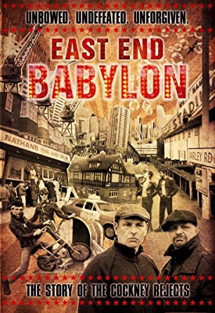 Documental 'East End Babylon: The Story of Cockney Rejects'