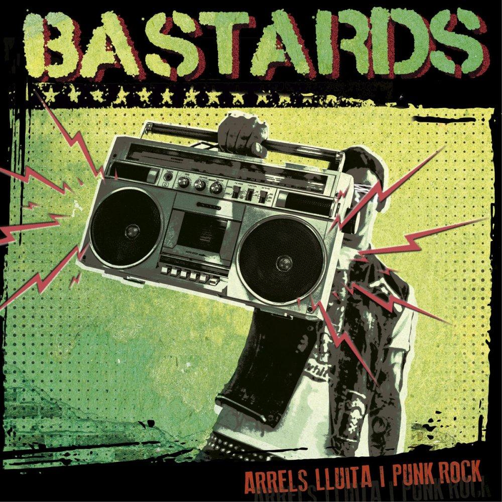 Portada de Bastards: 'Arrels, Lluita i Punk Rock' (Tropical Riot Records, 2020)