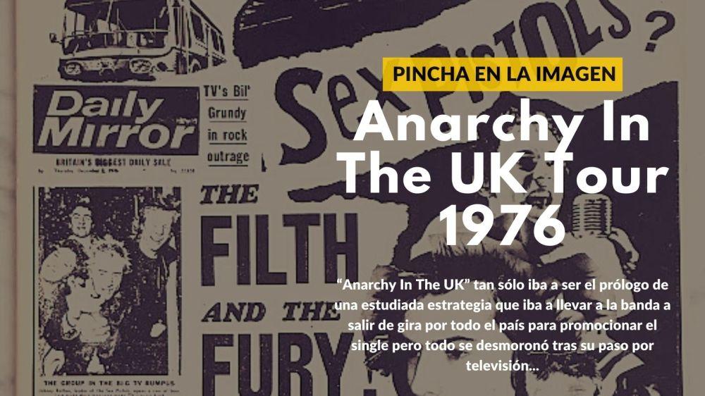 Pincha en la imagen para leer el artículo sobre el Anarchy Tour de 1976 de Sex Pistols por UK