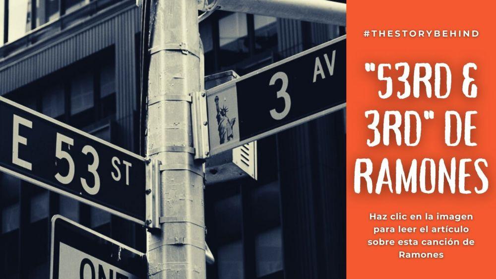 """Haz clic en la imagen para leer el artículo sobre la canción """"53rd & 3rd"""" de Ramones"""