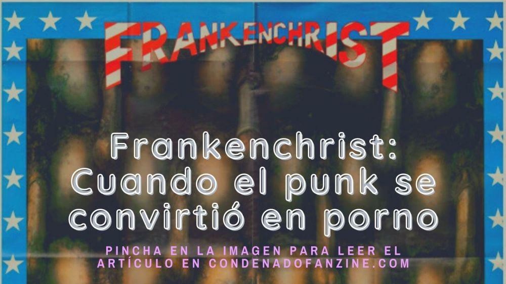 artículo 'Frankenchrist o cuadno el punk se convirtió en porno'