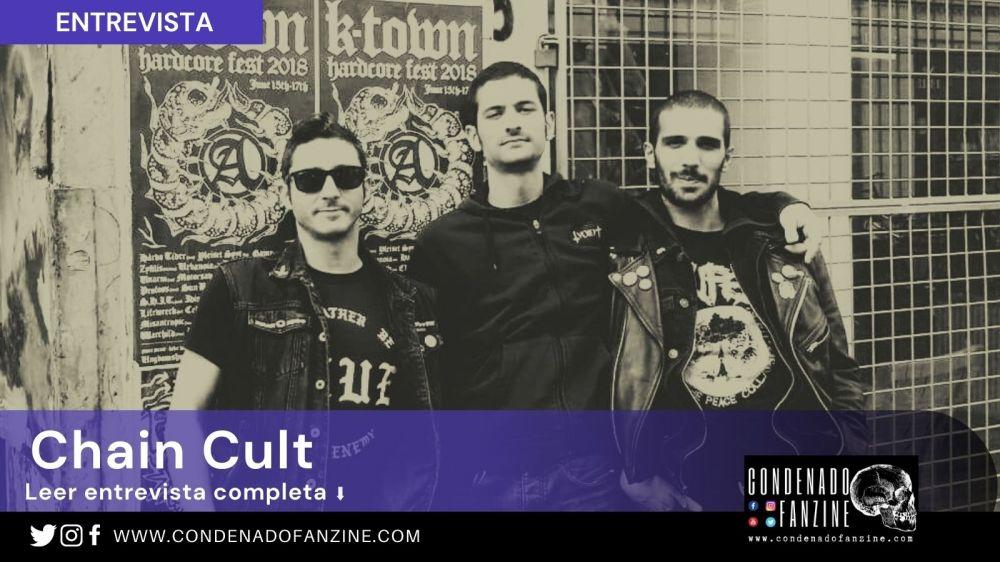Entrevista con Chain Cult realizada por Condenado Fanzine (Primavera 2020)