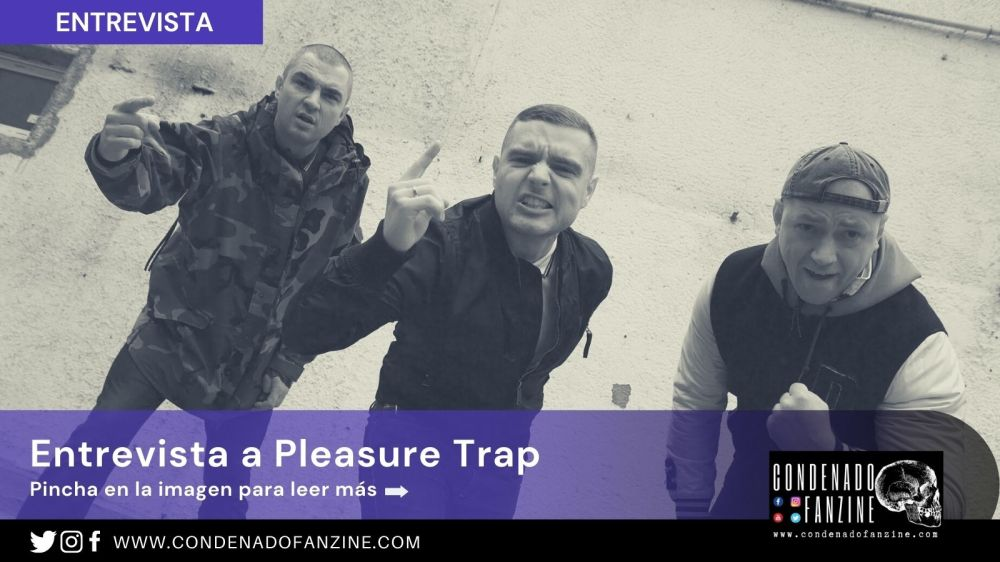 Entrevista con Pleasure Trap | The interview is also available in English