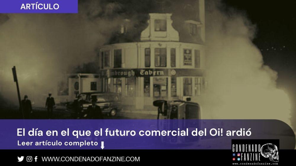 'Southall'81: El día en el que el futuro comercial del oi! ardio' de Condenado Fanzine
