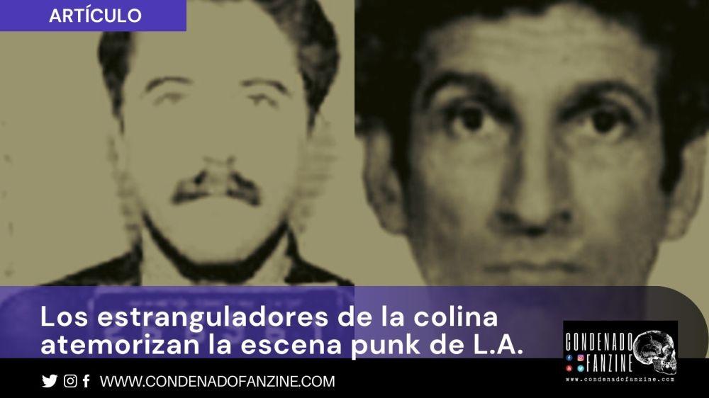 Artículo sobre Los Estranguladores de la Colina y la escena punk de Los Ángeles