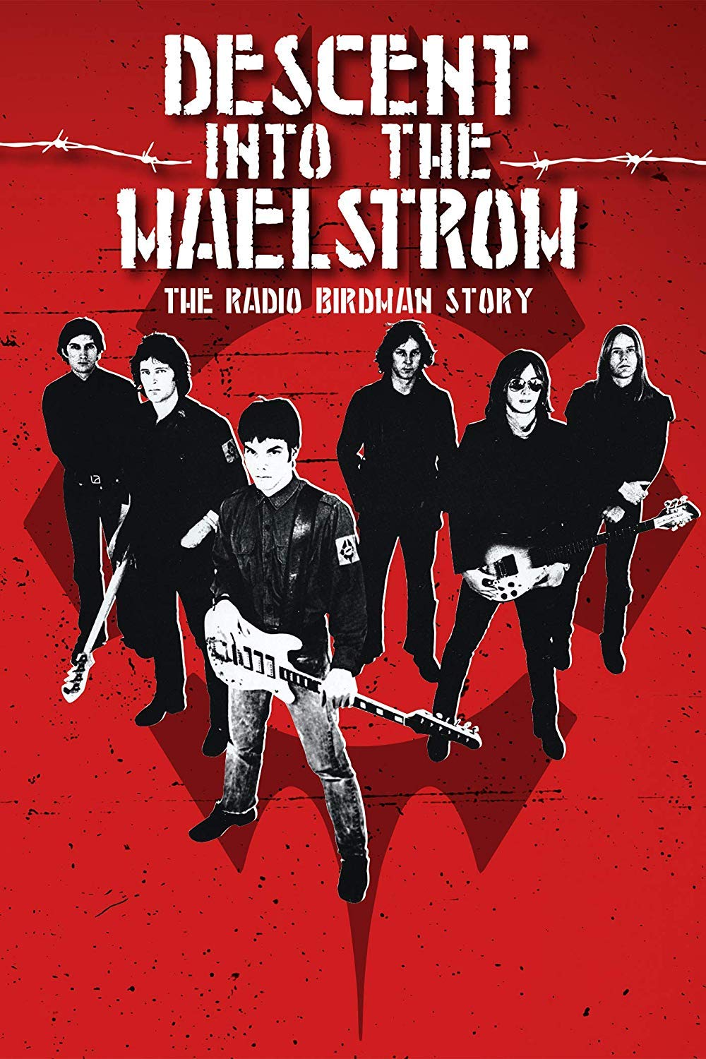 Descent Into the Maelstrom: The Untrold Story of Radio Birdman (2017) documental