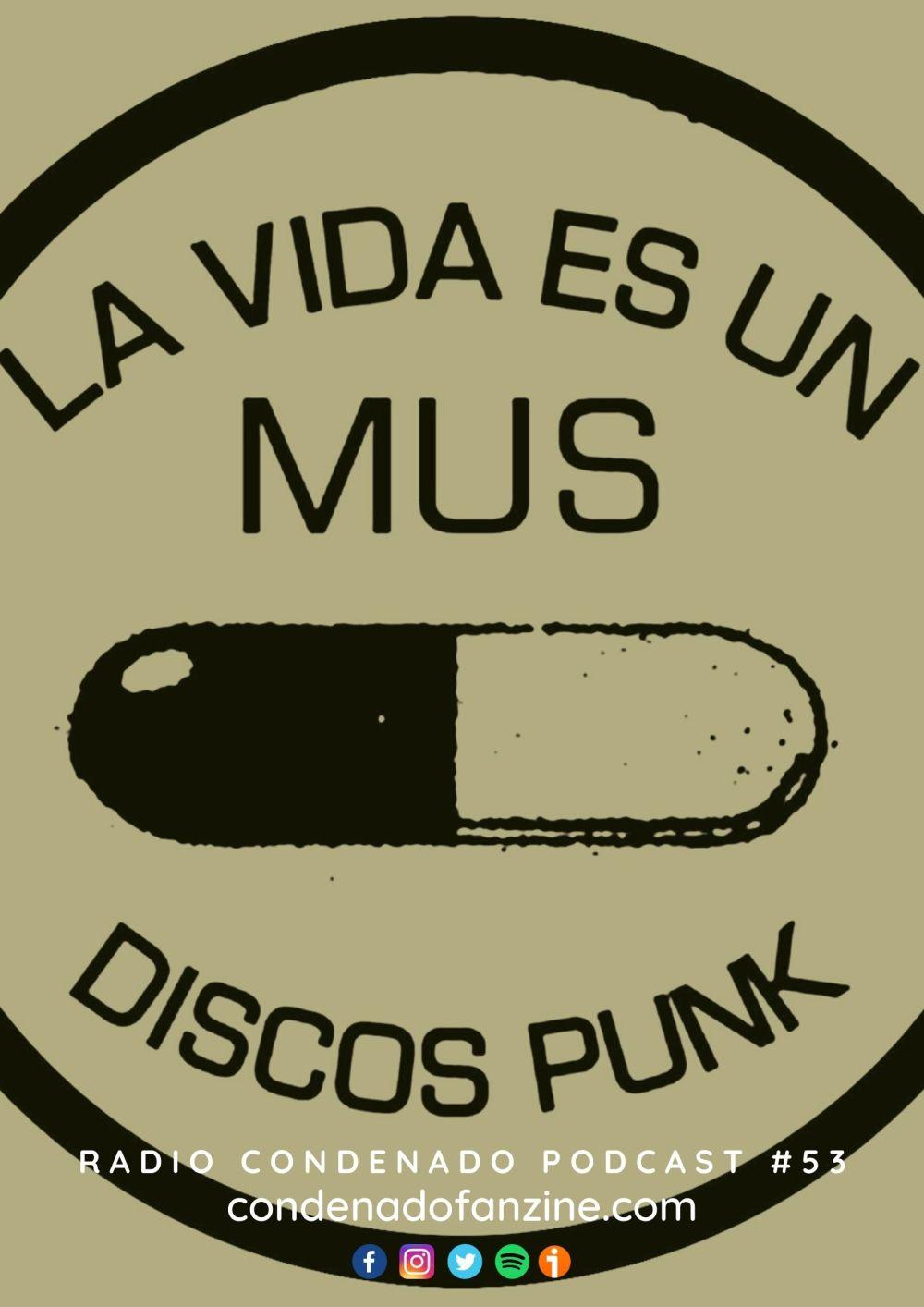Cartel del podcast de Radio Condenado #53 dedicado al sello La Vida Es Un Mus