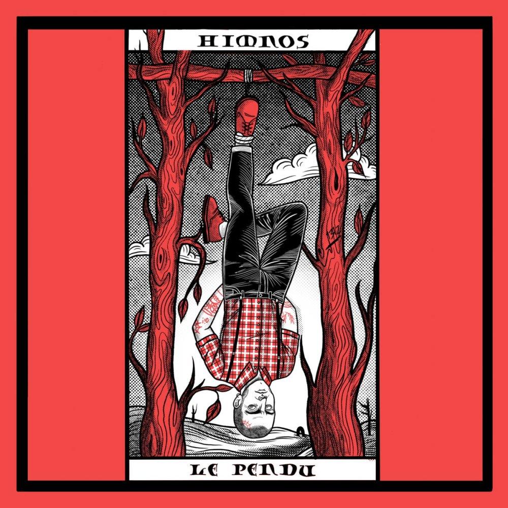"""Portada del 7"""" 'Le Pendu' de Himnos, publicado por Amor Y Rabia Records en 2020"""