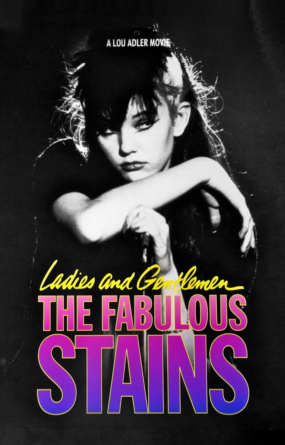 Cartel de la película Ladies and Gentlemen, The Fabulous Stains (1982)