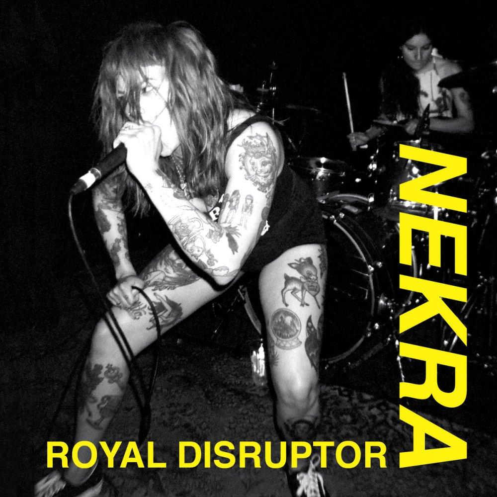 Portada de 'Royal Disruptor' de Nekra [La Vida Es Un Mus, 2020]