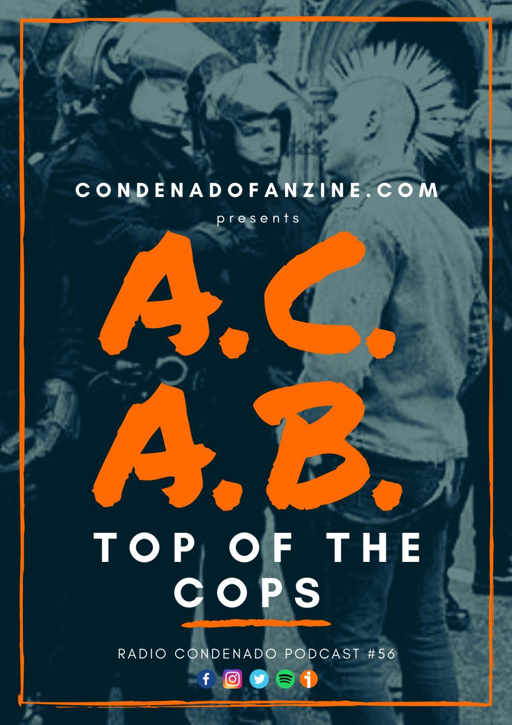 Cartel de Radio Condenado #56 | Top Of The Cops