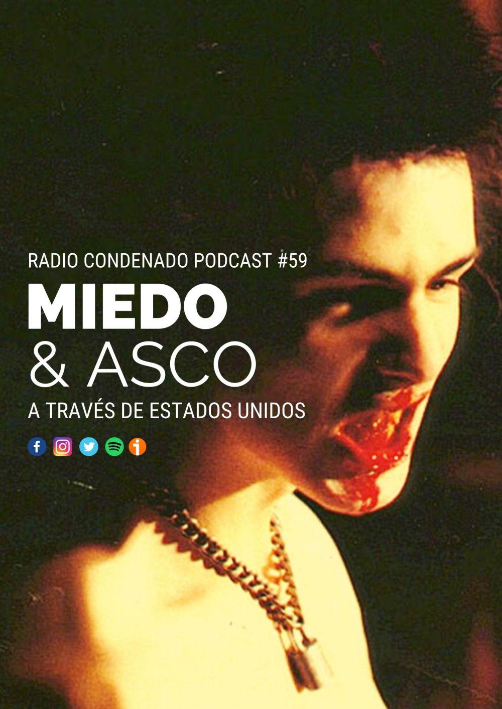 Cartel de Radio Condenado Podcast #59 | Miedo y asco a través de Estados Unidos