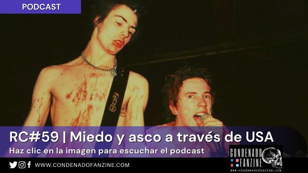 Radio Condenado Podcast #59 | Miedo y asco a través de USA