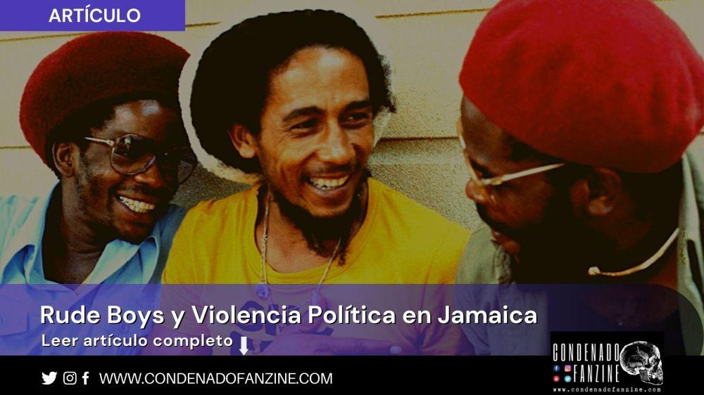 Artículo 'Rude Boys y Violencia Política en Jamaica' de Condenado Fanzine (2021)