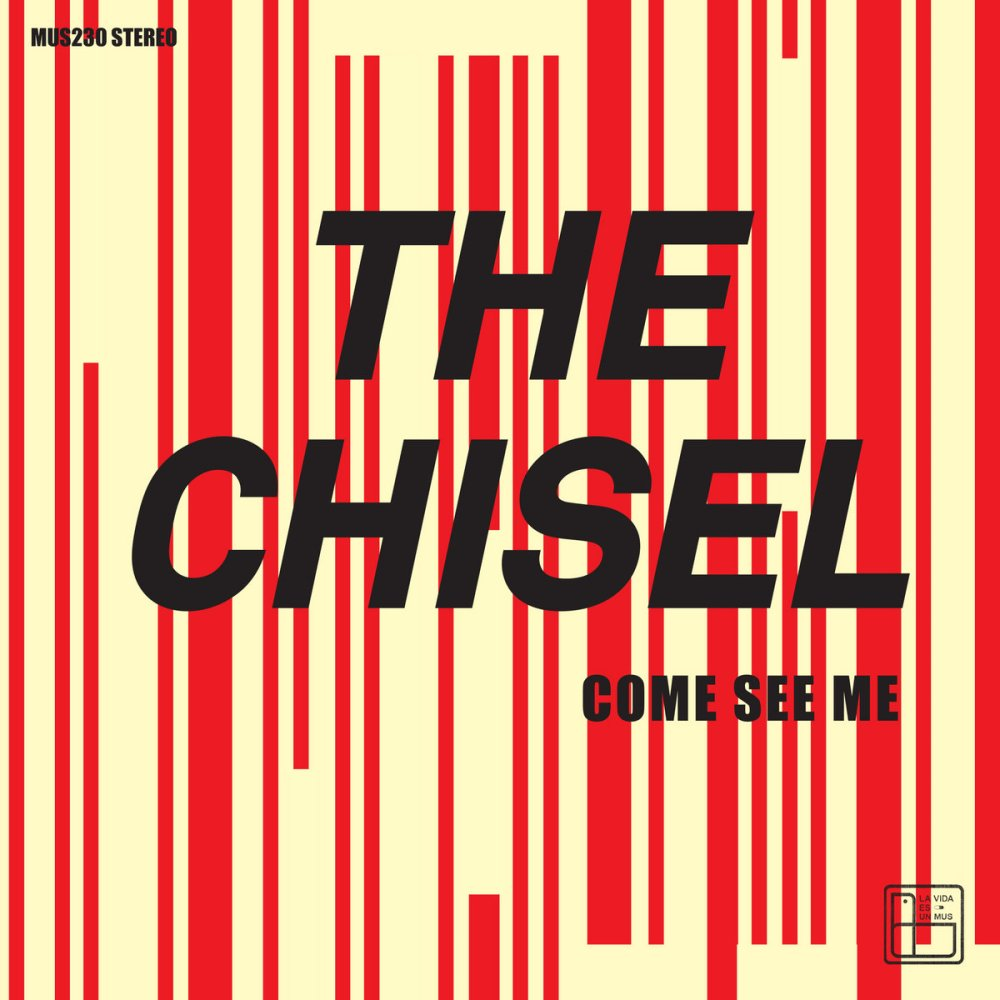 Portada de 'Come See Me/Not The Only One' EP de The Chisel (2021)