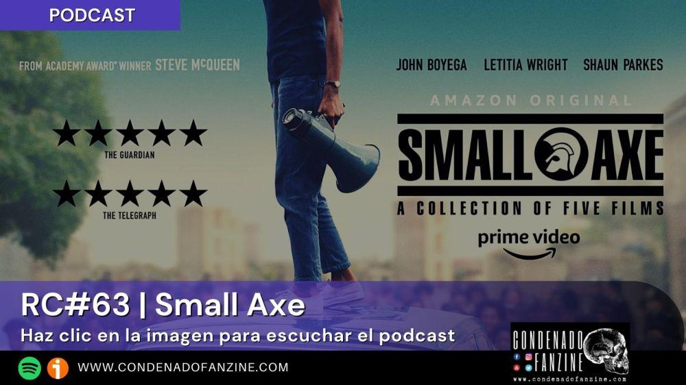 Pincha en la imagen para escuchar Radio Condenado Podcast #63 dedicado a la serie 'Small Axe'