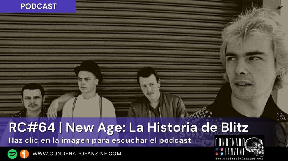 Pincha en este imagen para escuchar Radio Condenado Podcast #64 | New Age: La historia de Blitz