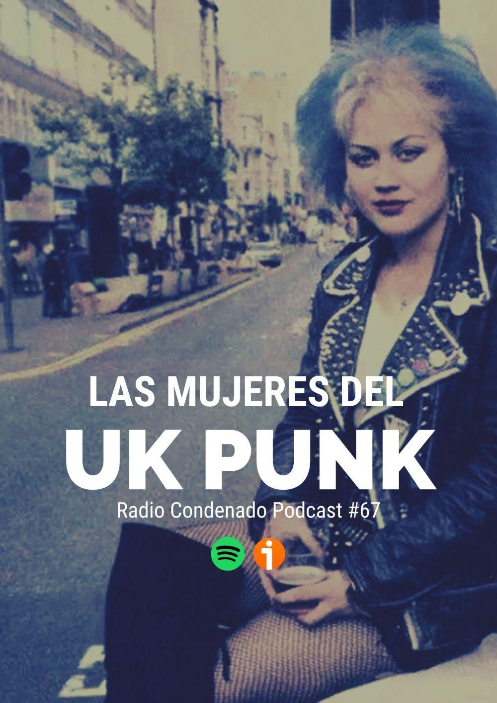 Cartel del podcast Radio Condenado #67 | Women In UK Punk