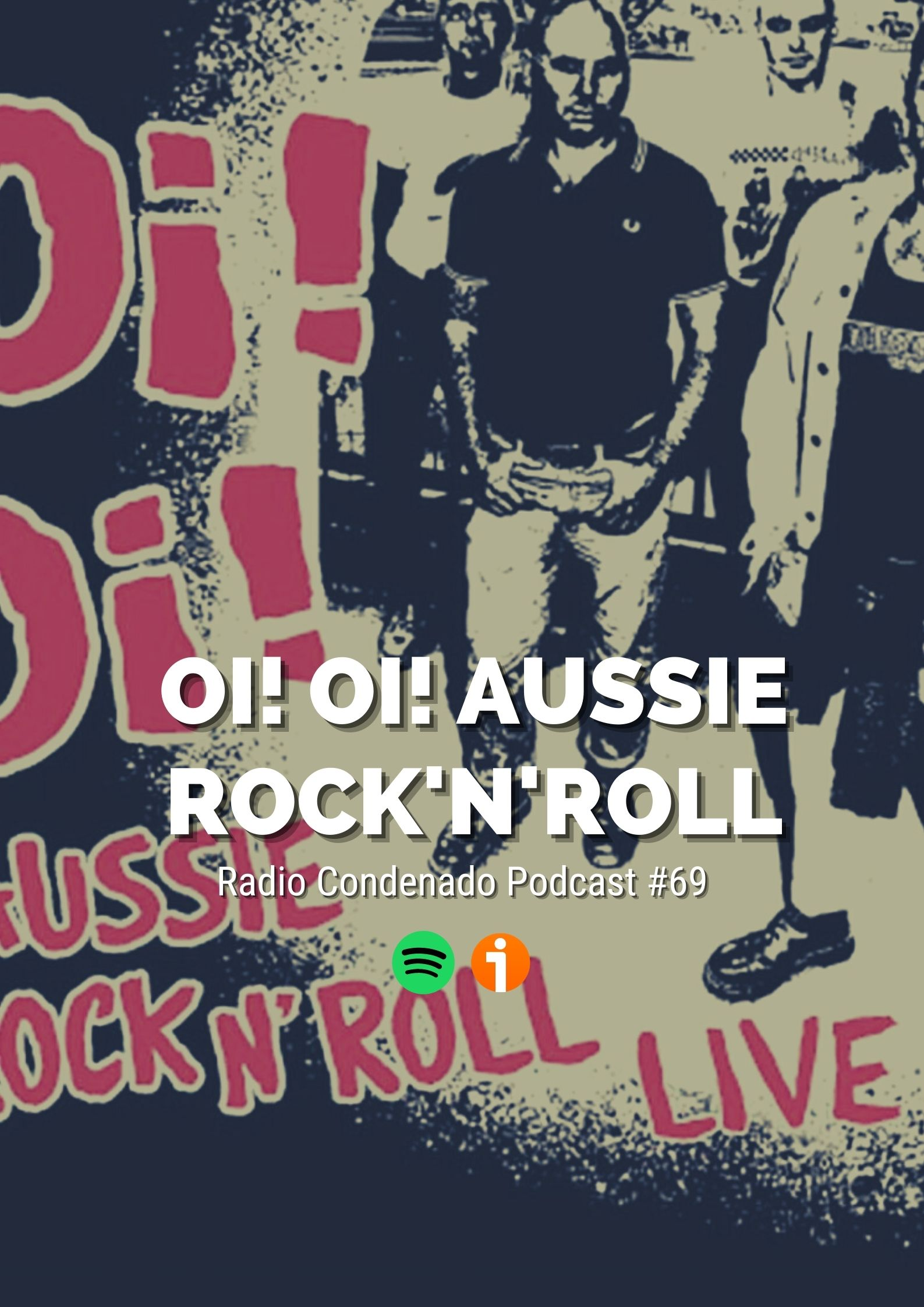 Cartel del podcast Radio Condenado #69 | Oi! Oi! Aussie Rock'n'Roll