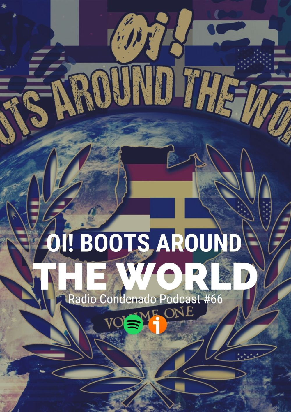 Radio Condenado Podcast #66 | Boots Around The World