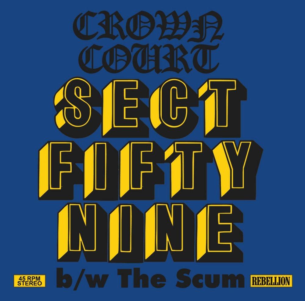 """Portada del nuevo 7"""" de Crown Court: Sect Fifty Nine / Scum (Rebelion Records, 2021)"""