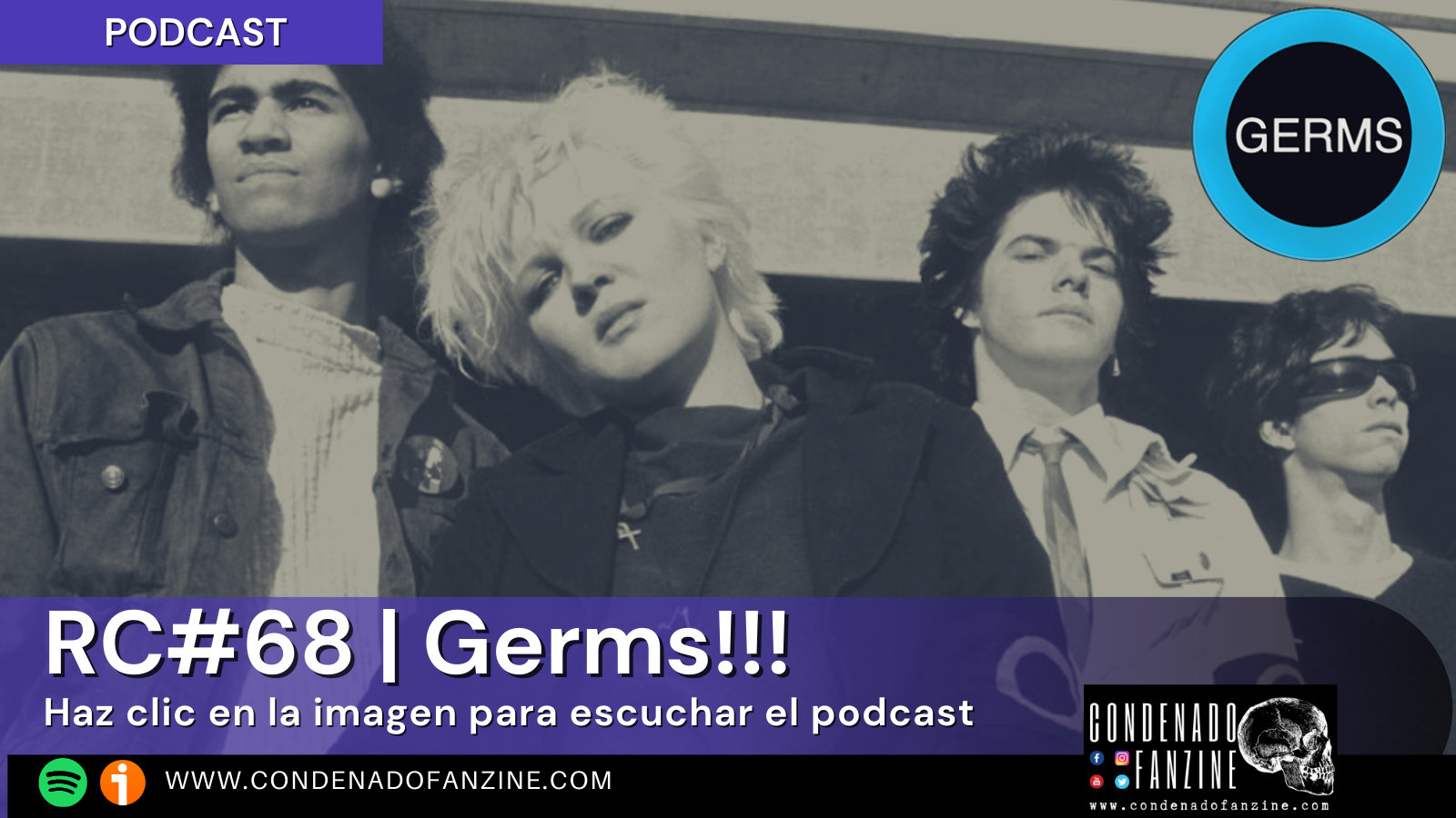 Podcast RC#68 | La historia de Darby Crash y The Germs