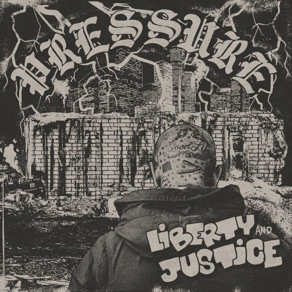 Portada del disco 'Pressure' de Liberty and Justice, editado en 2021 a través de Contra Records y Death Exclamations