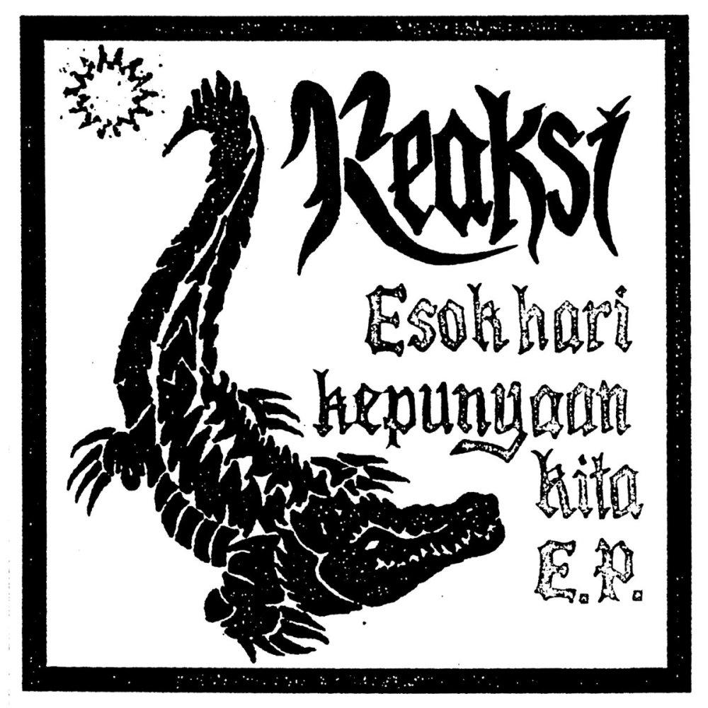 Portada del EP 'Esok Hari Kepunyaan Kita' de Reaksi, que será editado en mayo de 2021 por La Vida Es Un Mus y Hardcore Victim