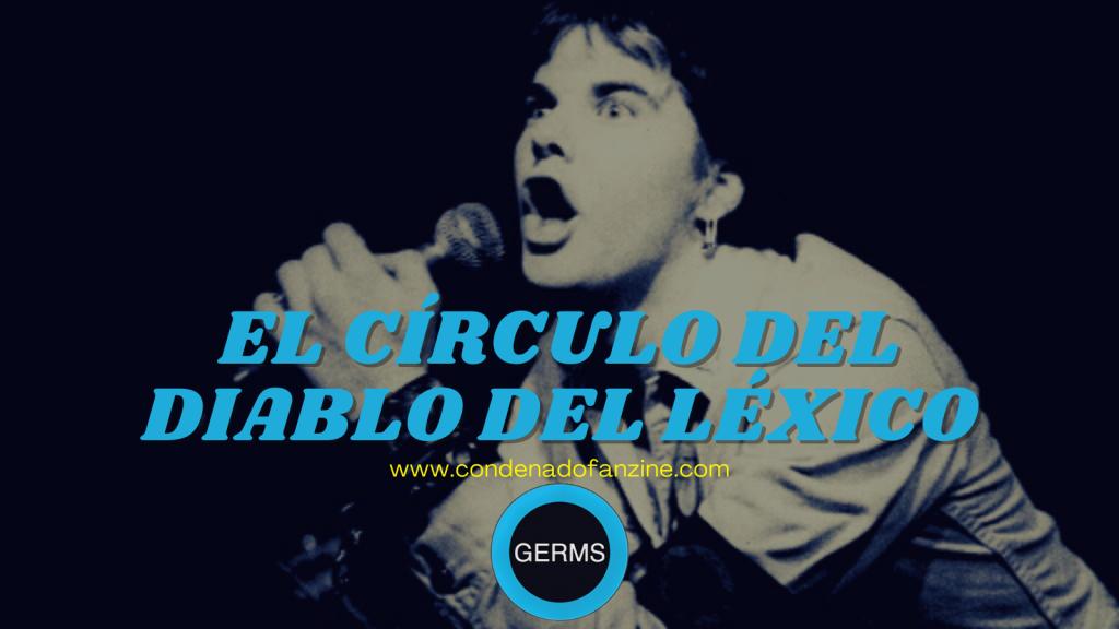 Artículo 'El círculo del diablo del léxico' sobre Darby Crash y The Germs