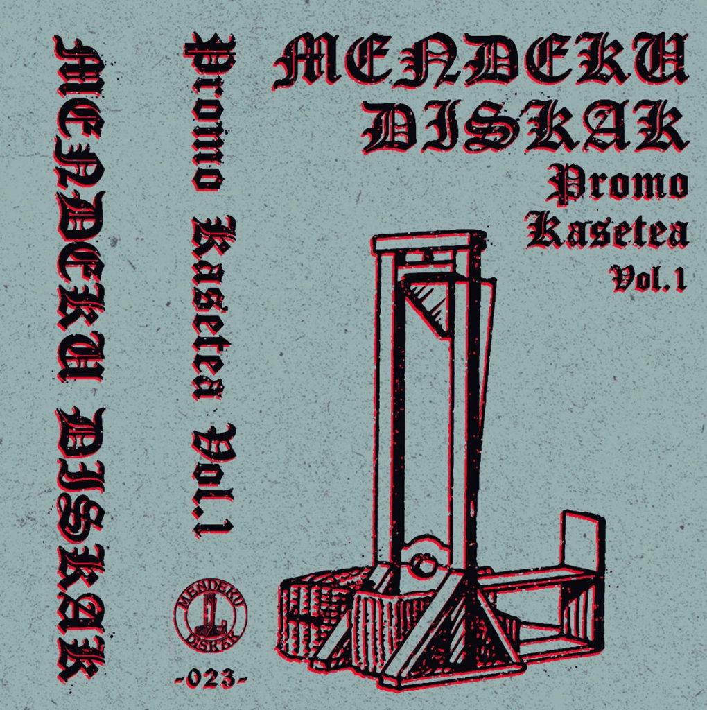 Portada de la cassette 'Mendeku Diskak Promo Kasetea Vol.1' de Mendeku Diskak con Contempt, Castillo, Ogro, Repeat Offender y Scalpo (2021)
