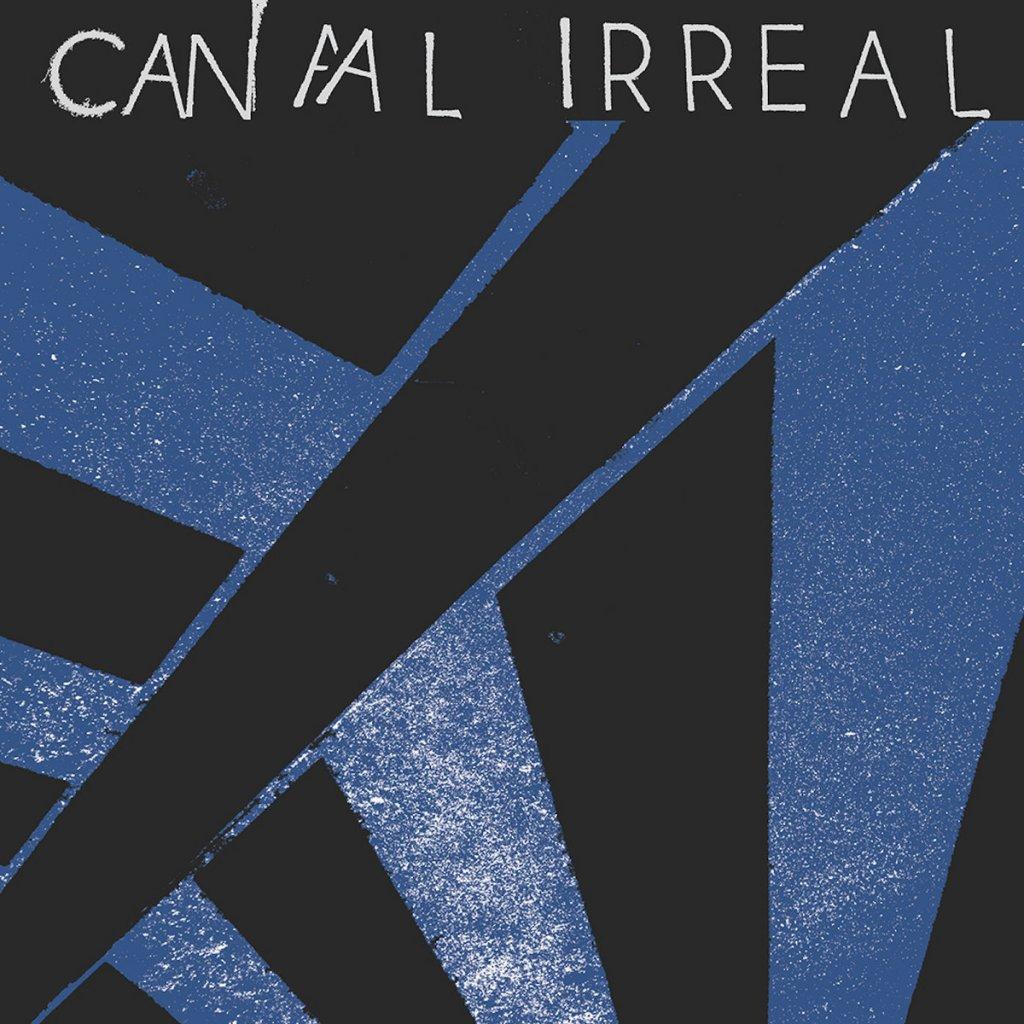 Portada del primer disco de Canal Irreal (Beach Impediment Records, 2021)